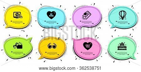 Air Balloon, Online Shopping And Sunglasses Signs. Chat Bubbles With Quotes. Be Mine, Opened Gift An