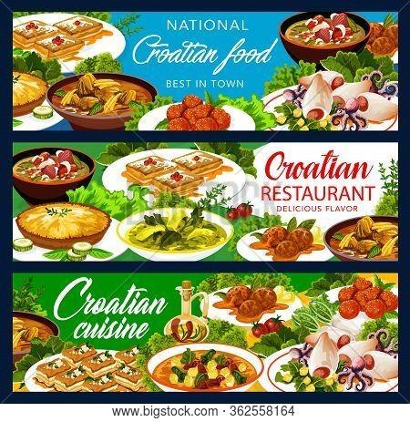 Croatian Cuisine Restaurant Banners, Traditional Southeast Europe Food Meals Menu. Croatian National