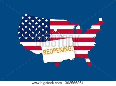 Concepts Of Reopening America After Quarantine The Country For Prevention Coronavirus Pandemic Outbr