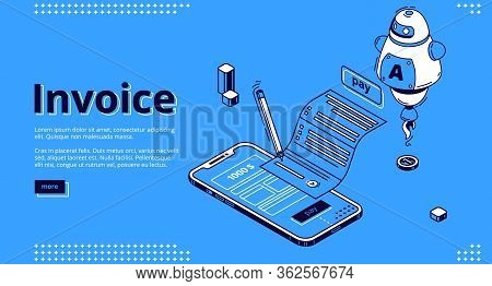 Invoice Isometric Landing Page. Large Bill For Tax Or Service Payment And Smartphone Screen With Int