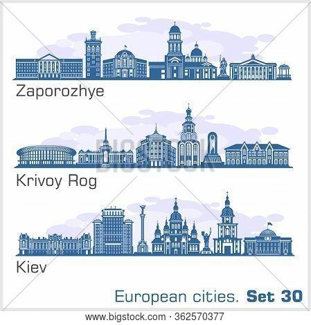 Zaporozhye, Krivoy Rog, Kiev City Skyline Set. Ukraine. Vector Silhouette On White.