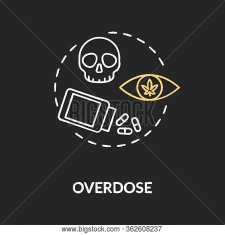 Overdose Chalk Rgb Color Concept Icon. Cannabis Caused Death, Lethal Dose Idea. Marijuana Consumptio