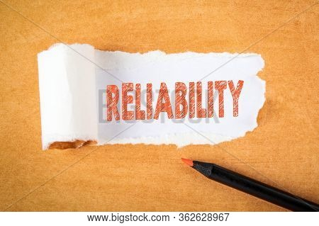 Reliability. Brand, Service, Attitude And Ethics Concept