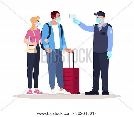 Health Check Upon Arrival Semi Flat Rgb Color Vector Illustration. Security Guard Check Passengers T