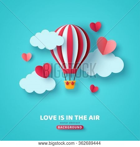 Valentines Day Concept Background With Hot Air Balloon, Hearts And Clouds. Vector Illustration. Cute