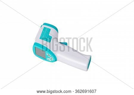 Thermometer Infrared Isolated On White Background. Digital Medical Infrared Forehead Thermometer Gun