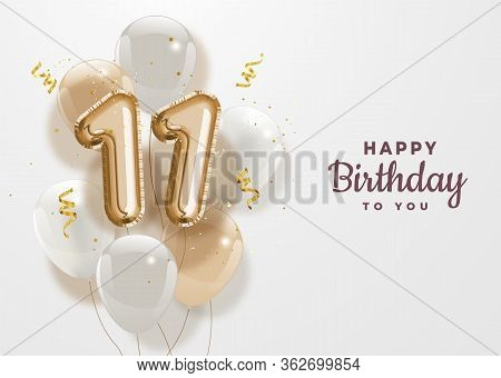 Happy 11th Birthday Gold Foil Balloon Greeting Background. 11 Years Anniversary Logo Template- 11th