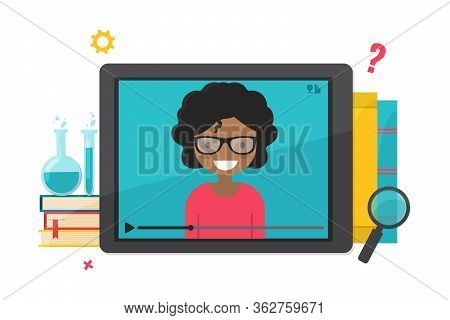 Online Education, Distance Learning Concept. Tablet Computer With Video Tutorial Teacher.