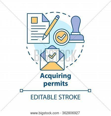 Acquiring Permits Concept Icon. Obtaining License Idea Thin Line Illustration. Getting Approval. Leg