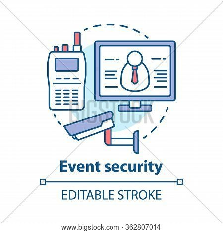 Event Security Concept Icon. Video Surveillance And Professional Monitoring System Idea Thin Line Il