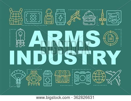 Arms Industry Word Concepts Banner. Military Force Technology. Soldiery Training. Presentation, Webs