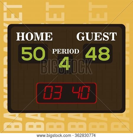 Basketball Poster. Basketball Score Board - Vector Illustration