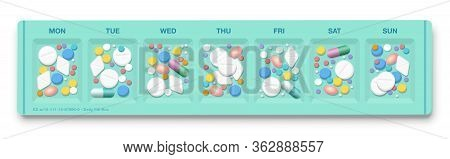 Pill Organizer With To Many Drugs, Symbol For Overmedication, Overdose, Hypochondria, Medical Side E
