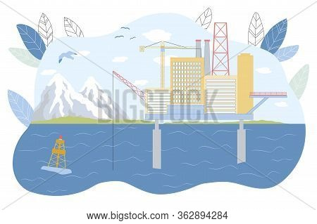 Oil Platform At Sea Vector Illustration. Ocean Offshore Drilling Rig. Petroleum Natural Gas Mining.