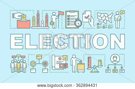 Election Word Concepts Banner. Holding Presidential Or Parliamentary Voting. Citizens Ballot. Presen