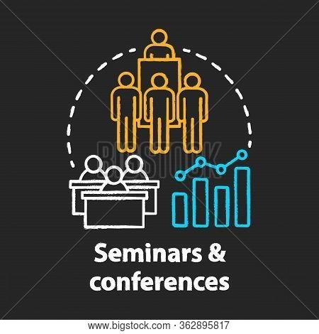 Seminars Conferences Chalk Concept Icon. Corporate Events Idea. Business Meetings, Trainings. Compan