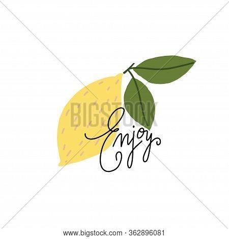 Simplified Lemon With Hand Drawn Word: Enjoy. Vector Flat Illustration