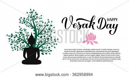 Happy Vesak Day Calligraphy Hand Lettering And Silhouette Of Buddha Under Tree. Indian Holiday Vesak