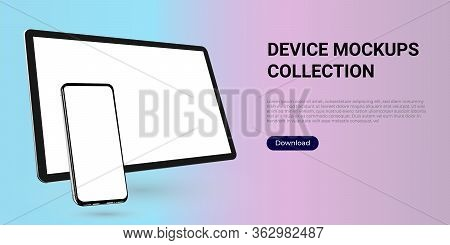 Realistic Template Mock Up Of A Digital Tablet And A Smartphone For Web Design, Webpages, Banners, L