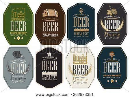 Set Of Eight Vector Labels For Beer And Brewery In Retro Style. Labels With Brewery Building, Wooden