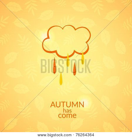 Cloud with raindrops autumn icon, vector minimalistic illustration, autumn has come poster