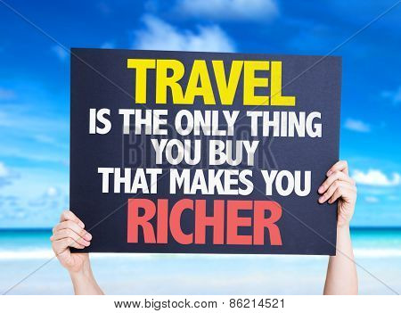 Travel is the Only Thing you Buy that Makes you Richer card with beach background poster
