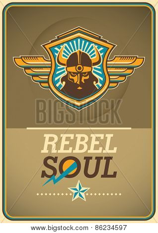 Rebel soul poster with viking coat of arms. Vector illustration.