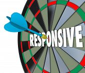 Responsive word on a 3d dart board to illustrate flexibility and adaptiveness in reacting to a situation with great speed and satisfaction to customers and audience poster
