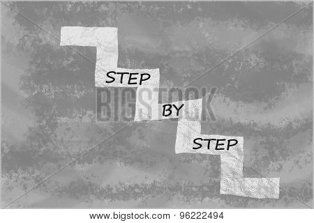 Step by step written on stairs over grey background