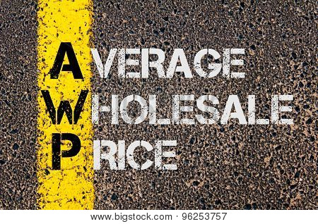 Business Acronym Awp As Average Wholesale Price