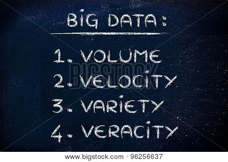 Big Data: Volume, Velocity, Variety, Veracity