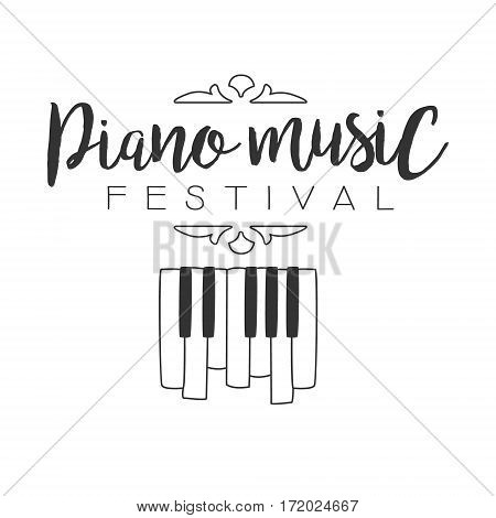 Piano Live Music Concert Festival Black And White Poster With Calligraphic Text And Keyboard. Musical Show Event Promo Monochrome Vector Typographic Print Template.