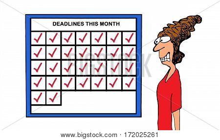 Business cartoon showing a stressed businesswoman as she looks at how many deadlines she has this month.