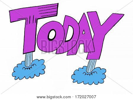 Color illustration of the word 'today' blasting off from the ground.