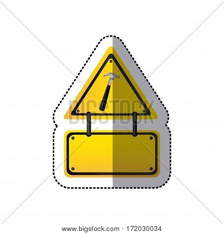 sticker traffic sign with hammer and metal plaque vector illustration