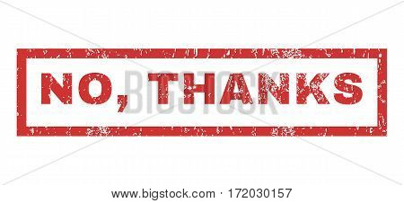 No Thanks text rubber seal stamp watermark. Tag inside rectangular shape with grunge design and dirty texture. Horizontal vector red ink sign on a white background.