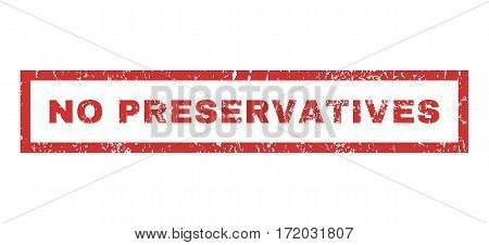 No Preservatives text rubber seal stamp watermark. Tag inside rectangular banner with grunge design and dust texture. Horizontal vector red ink emblem on a white background.
