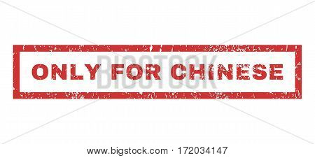 Only For Chinese text rubber seal stamp watermark. Caption inside rectangular banner with grunge design and dust texture. Horizontal vector red ink emblem on a white background.