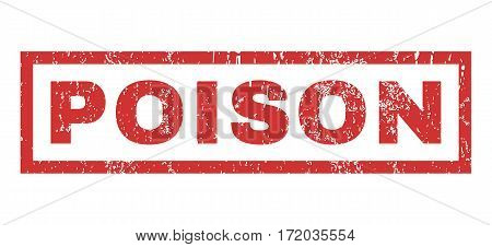 Poison text rubber seal stamp watermark. Tag inside rectangular shape with grunge design and dust texture. Horizontal vector red ink sign on a white background.