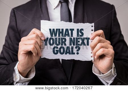What Is Your Next Goal?