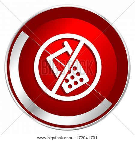 No phone red web icon. Metal shine silver chrome border round button isolated on white background. Circle modern design abstract sign for smartphone applications.