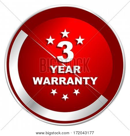 Warranty guarantee 3 year red web icon. Metal shine silver chrome border round button isolated on white background. Circle modern design abstract sign for smartphone applications.