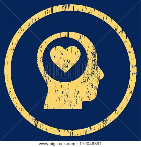 Love Thinking Head grainy textured icon for overlay watermark stamps. Rounded flat vector symbol with unclean texture. Circled yellow ink rubber seal stamp with grunge design on a blue background.