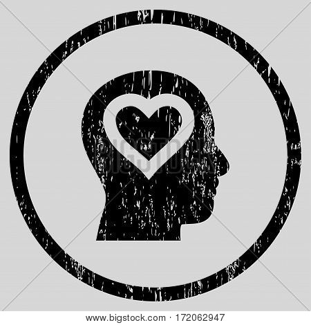 Love In Head grainy textured icon for overlay watermark stamps. Rounded flat vector symbol with scratched texture. Circled black ink rubber seal stamp with grunge design on a light gray background.