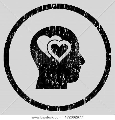 Love In Mind grainy textured icon for overlay watermark stamps. Rounded flat vector symbol with dirty texture. Circled black ink rubber seal stamp with grunge design on a light gray background.