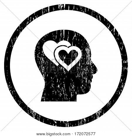 Love In Mind grainy textured icon for overlay watermark stamps. Rounded flat vector symbol with dirty texture. Circled black ink rubber seal stamp with grunge design on a white background.