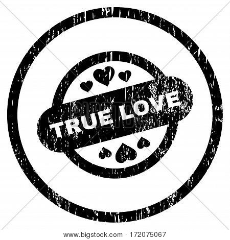 True Love Stamp Seal grainy textured icon for overlay watermark stamps. Rounded flat vector symbol with dirty texture. Circled black ink rubber seal stamp with grunge design on a white background.