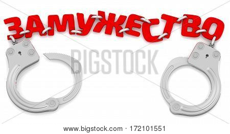 Marriage in handcuffs. Steel handcuffs with red word