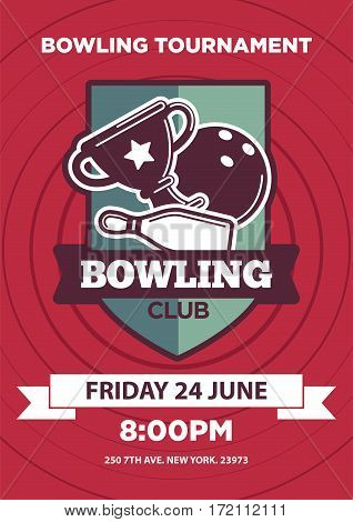 Bowling club logo invitation card isolated with symbolic elements. Vector illustration with bowling club emblem with winning cup, bowling pin and ball, line with address and information below