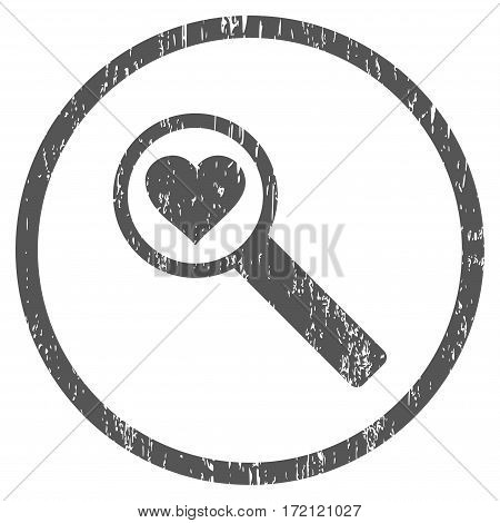 Find Love grainy textured icon for overlay watermark stamps. Rounded flat vector symbol with dust texture. Circled gray ink rubber seal stamp with grunge design on a white background.